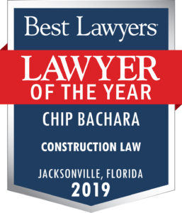 Best Lawyers Lawyer of the Year Construction Law Chip Bachara
